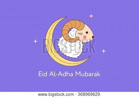 Muslim Holiday Eid Al Adha Mubarak. Feast Of The Sacrifice, Composition With Cute Sheep, Crescent An