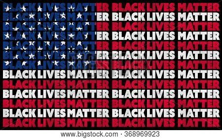 A Black Lives Matter (blm) Graphic Illustration For Use As Poster To Raise Awareness About Racial In