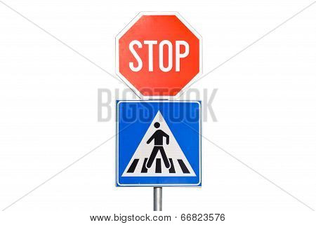 Stop Sign With A Pedestrian Crossing