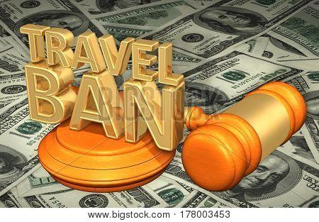 Travel Ban Legal Gavel Concept 3D Illustration