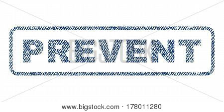Prevent text textile seal stamp watermark. Blue jeans fabric vectorized texture. Vector tag inside rounded rectangular banner. Rubber sign with fiber textile structure.