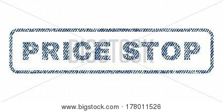 Price Stop text textile seal stamp watermark. Blue jeans fabric vectorized texture. Vector caption inside rounded rectangular shape. Rubber sign with fiber textile structure.