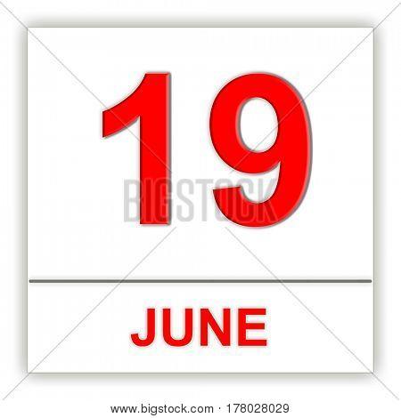 June 19. Day on the calendar. 3D illustration