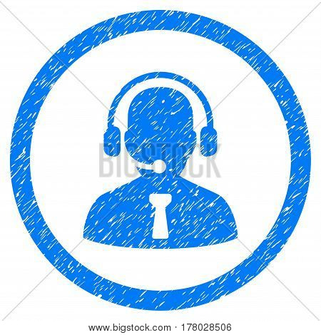 Reception Operator grainy textured icon inside circle for overlay watermark stamps. Flat symbol with dirty texture.