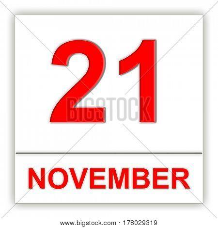 November 21. Day on the calendar. 3D illustration