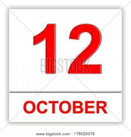 October 12. Day on the calendar. 3D illustration