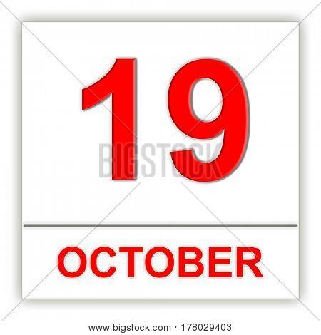 October 19. Day on the calendar. 3D illustration