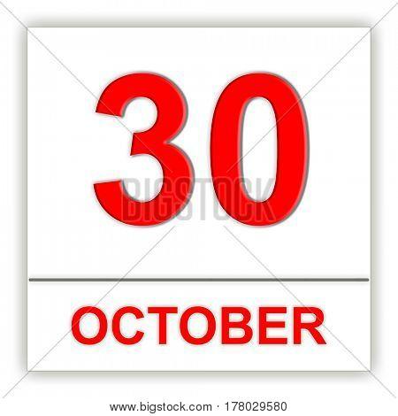 October 30. Day on the calendar. 3D illustration