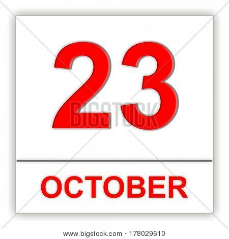 October 23. Day on the calendar. 3D illustration
