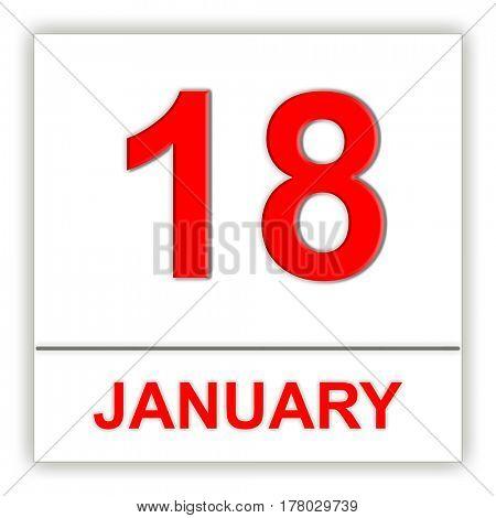 January 18. Day on the calendar. 3D illustration