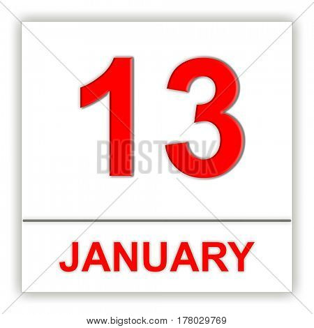 January 13. Day on the calendar. 3D illustration