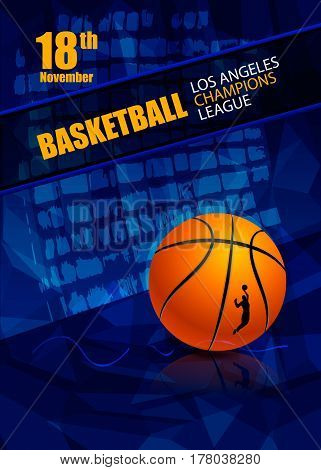 Design for basketball. Template of the poster for the tournament. Abstract blue background. EPS file is layered(clipping mask).
