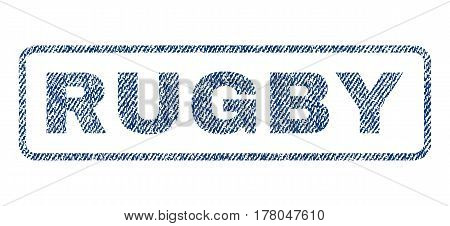 Rugby text textile seal stamp watermark. Blue jeans fabric vectorized texture. Vector tag inside rounded rectangular banner. Rubber emblem with fiber textile structure.
