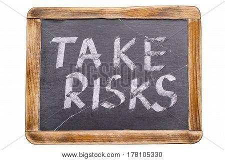 Take Risks Framed