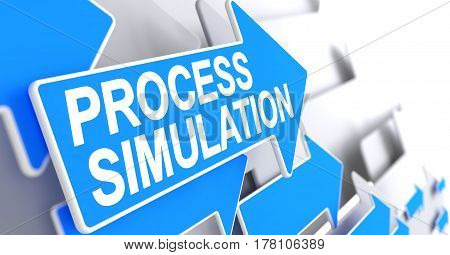 Process Simulation, Message on Blue Pointer. Process Simulation - Blue Cursor with a Inscription Indicates the Direction of Movement. 3D Render.