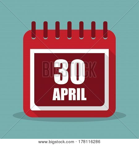 Calendar with 30 april in a flat design. Vector illustration