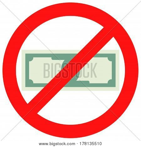 Prohibition of cash. No payment cash vector stop and forbidden cash illustration
