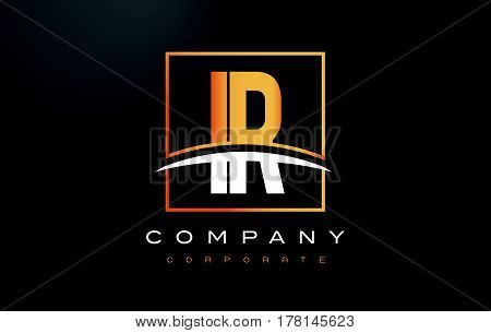 Ir I R Golden Letter Logo Design With Gold Square And Swoosh.