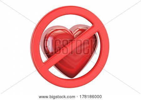 Red heart with forbidden sign 3D rendering isolated on white background