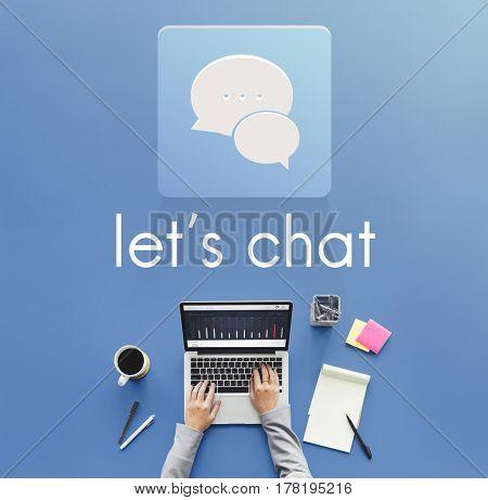 Let's Chat Conversation Message Communication Discussion Word