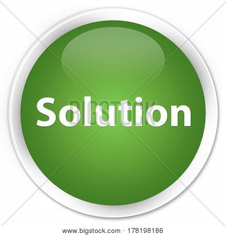 Solution Premium Soft Green Round Button