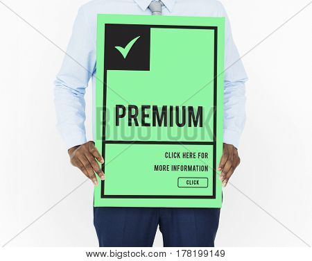 Man holding guaranteed premium and exclusive product banner