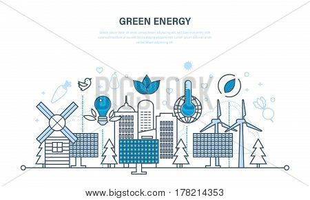 Natural green energy, environmentally friendly resources and careful treatment of them. Illustration thin line design of vector doodles, infographics elements.