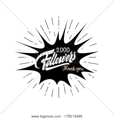 Thank you 2000 followers poster. Lettering card for social networking