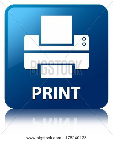 Print (printer Icon) Blue Square Button