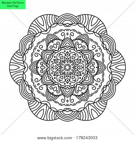 Flower Mandalas. Vintage decorative elements. Openwork patterns in a circle. Islam, Arabic, Indian, Turkish, Chinese, Pakistan ornaments motives. It can be used as an anti-stress coloring book.