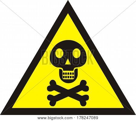 Danger sign with skull symbol. Deadly danger sign warning sign danger zone