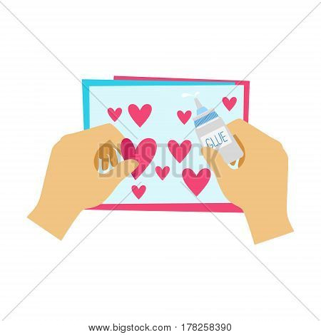 Two Hands Gluing Hearts To Paper Postcard, Elementary School Art Class Vector Illustration. Craft And Art For Young Kids Isolated Cartoon Vector Illustration .