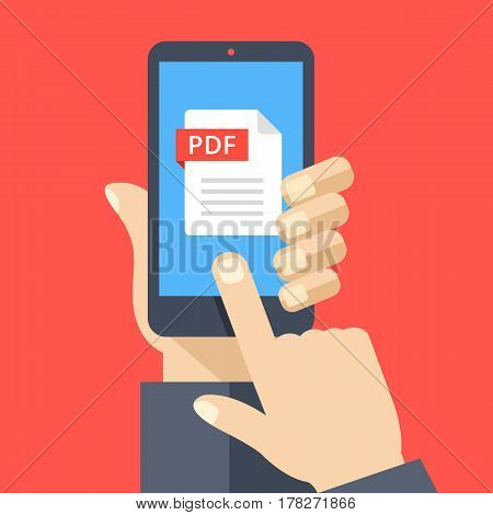 PDF file on smartphone screen. Hand holds smartphone, finger touches screen. Read, download, view PDF on phone, mobile device. Modern graphic for web banners, website. Flat design vector illustration
