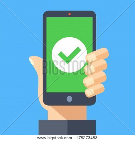 Green check mark icon on smartphone screen. Hand holding smartphone with green tick. Modern flat design graphic elements for web banner, web site, printed materials, infographics. Vector illustration
