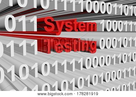 System testing in the form of binary code, 3D illustration