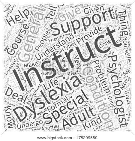 General Instructions For Adults With Dyslexia Word Cloud Concept