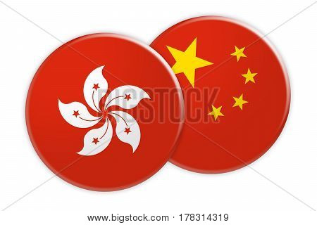 News Concept: Hong Kong Flag Button On China Flag Button 3d illustration on white background