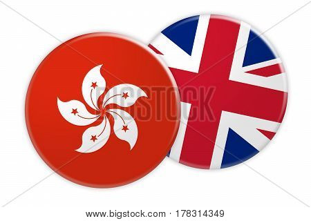 News Concept: Hong Kong Flag Button On UK Flag Button 3d illustration on white background