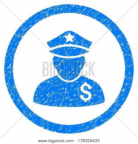 Financial Policeman grainy textured icon inside circle for overlay watermark stamps. Flat symbol with dirty texture. Circled vector blue rubber seal stamp with grunge design.