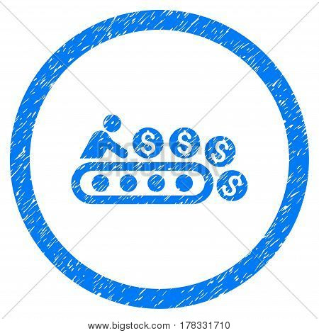 Money Production grainy textured icon inside circle for overlay watermark stamps. Flat symbol with scratched texture. Circled vector blue rubber seal stamp with grunge design.