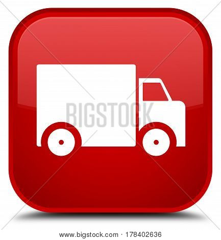 Delivery Truck Icon Special Red Square Button