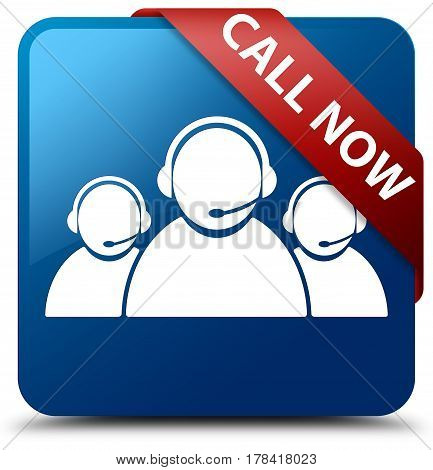Call Now (customer Care Team Icon) Blue Square Button Red Ribbon In Corner