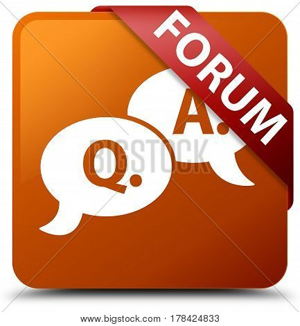 Forum (question Answer Bubble Icon) Brown Square Button Red Ribbon In Corner
