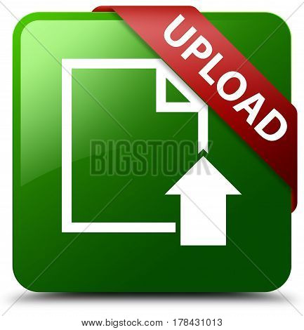 Upload (document Icon) Green Square Button Red Ribbon In Corner