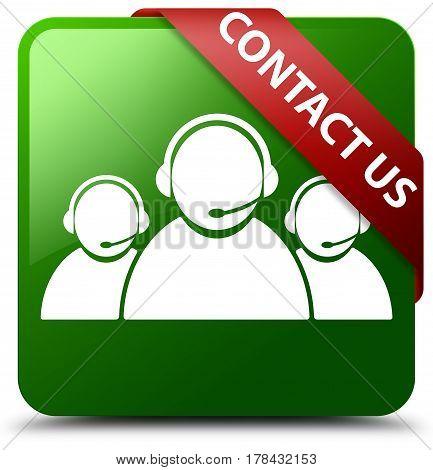Contact Us (customer Care Team Icon) Green Square Button Red Ribbon In Corner