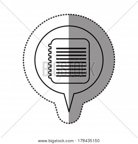 monochrome contour sticker with spiral notebook icon in circular speech . Vector illustration