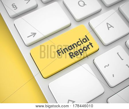 Online Service Concept: Financial Report on Conceptual Keyboard Background. Business Concept: Financial Report on the Modern Computer Keyboard lying on Yellow Background. 3D Illustration.