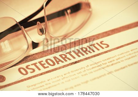 Osteoarthritis - Printed Diagnosis on Red Background and Spectacles Lying on It. Medical Concept. Blurred Image. 3D Rendering.