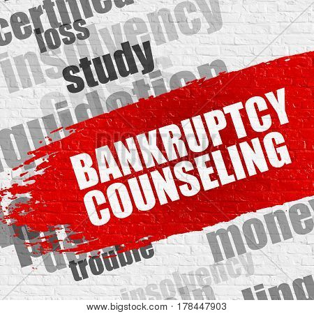 Business Education Concept: Bankruptcy Counseling - on the White Wall with Word Cloud Around. Modern Illustration. Bankruptcy Counseling. Red Caption on White Wall.