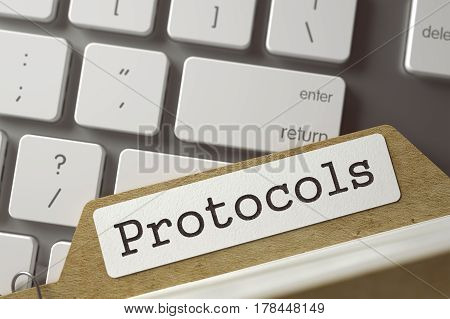 Protocols. Folder Index on Background of White PC Keyboard. Business Concept. Closeup View. Selective Focus. Toned Image. 3D Rendering.